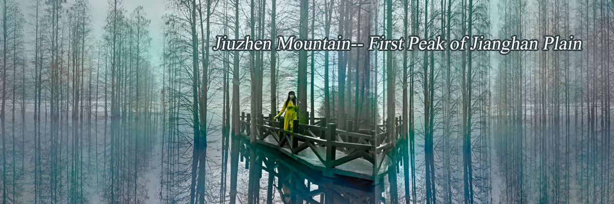Jiuzhen Mountain-- First Peak of Jianghan Plain